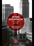 Beyond Neoliberalism: Social Analysis After 1989