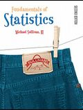 Fundamentals of Statistics Value Pack (includes Student Solutions Manual & MyMathLab/MyStatLab Student Access Kit )