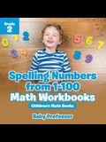Spelling Numbers from 1-100 - Math Workbooks Grade 2 Children's Math Books