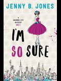 I'm So Sure: A Charmed Life Mystery
