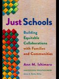 Just Schools: Building Equitable Collaborations with Families and Communities
