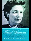 Free Woman: The Life and Times of Victoria Woodhull