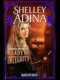 A Lady of Integrity: A Steampunk Adventure Novel