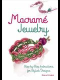 Macramé Jewelry: Step-By-Step Instructions for Stylish Designs