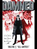 The Damned Vol. 2, Volume 2: Ill-Gotten