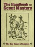 The Handbook for Scout Masters: The Original 1914 Edition