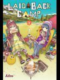 Laid-Back Camp, Vol. 1