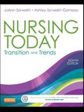 Nursing Today: Transition and Trends, 8e (Nursing Today: Transition & Trends (Zerwekh))