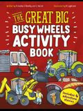 The Great Big Busy Wheels Activity Book: Includes 4 Adventure Stories