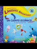 Un Cuento Oceánico Increíble (an Awesome Ocean Tale, Spanish/Español Language Edition)