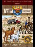 Ranch Life: Ranching and Livestock