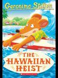 The Hawaiian Heist (Geronimo Stilton #72), 72