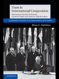 Trust in International Cooperation: International Security Institutions, Domestic Politics and American Multilateralism