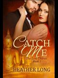 Catch Me: The Love Thieves