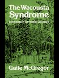 The Wacousta Syndrome: Explorations in the Canadian Langscape