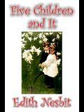 Five Children and It by Edith Nesbit, Fiction, Classics, Fantasy & Magic