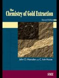 The Chemistry of Gold Extraction, Second Edition