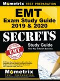 EMT Exam Study Guide 2019 & 2020 - EMT Basic Exam Prep Secrets & Practice Test Questions for the Nremt Emergency Medical Technician Exam: (updated for