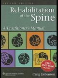 Rehabilitation of the Spine: A Practitioner's Manual [With DVD]