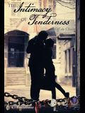 The Intimacy of Tenderness: Off Da Chain