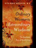 Ordinary Women Extraordinary Wisdom: The Feminine Face of Awakening