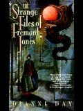 The Strange Files of Fremont Jones: A Fremont Jones Mystery
