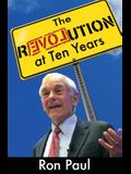 The Revolution at Ten Years