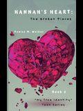 Hannah's Heart: The Broken Pieces