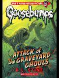 Attack of the Graveyard Ghouls (Classic Goosebumps #31), 31