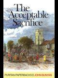 The Acceptable Sacrifice (Puritan Paperbacks)