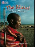 The Masai: Tribe of Warriors
