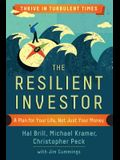 The Resilient Investor: A Plan for Your Life, Not Just Your Money