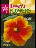 A Pocket Guide to Hawaii's Flowers (Revised)