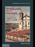 Rebellion on the Amazon