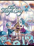 The Fairy's Song: A Magical Collection of Fantasy Art, ACEOs, and Rhyme