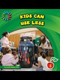 Kids Can Use Less