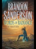 Words of Radiance: Book Two of the Stormlight Archive