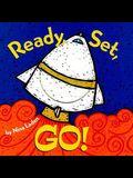 Ready, Set, Go!: Board Book
