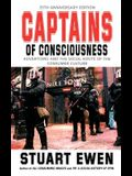 Captains of Consciousness: Advertising and the Social Roots of the Consumer Culture