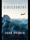Sidecountry: Tales of Death and Life from the Back Roads of Sports