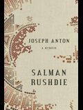 Joseph Anton: A Memoir