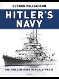 Hitler's Navy: The Kriegsmarine in World War II