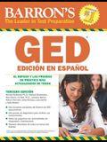 Barron's GED Edición En Español: El Repaso y Las Pruebas de Práctica Más Actualizados de Todos
