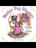 Mother Pug Rhymes