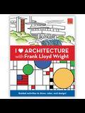 I Heart Architecture W/Frank L