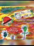 Bork and Czy Visit Earth: Bedtime Stories