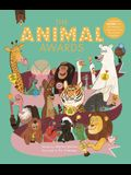 The Animal Awards: Celebrate Nature with 50 Fabulous Creatures from the Animal Kingdom