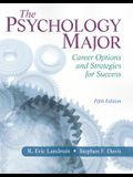 The Psychology Major: Career Options and Strategies for Success (5th Edition)