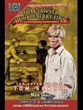 Tom Sawyer & Huckleberry Finn: St. Petersburg Adventures: The Adventures of Tom Sawyer (Super Science Showcase)