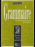 Grammaire: Cours de Civilisation Francaise de la Sorbonne